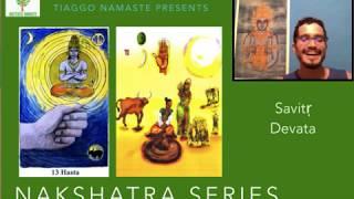 Hasta: Savitur Devata - Série Nakshatra Devatas (Jyotish à Namaste 83)