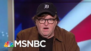 Michael Moore On Midterms: Time To End This Madness, Vote | Hardball | MSNBC