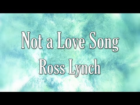 Austin & Ally - Not a Love Song Full (Lyrics)