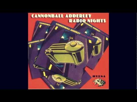 Cannonball Adderley-Work song (high quality)