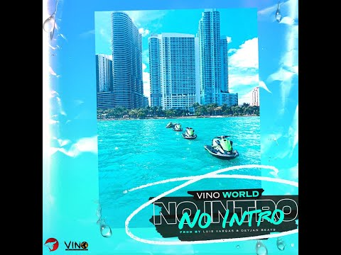 No Intro feat Vino World. By Bully Sound Records