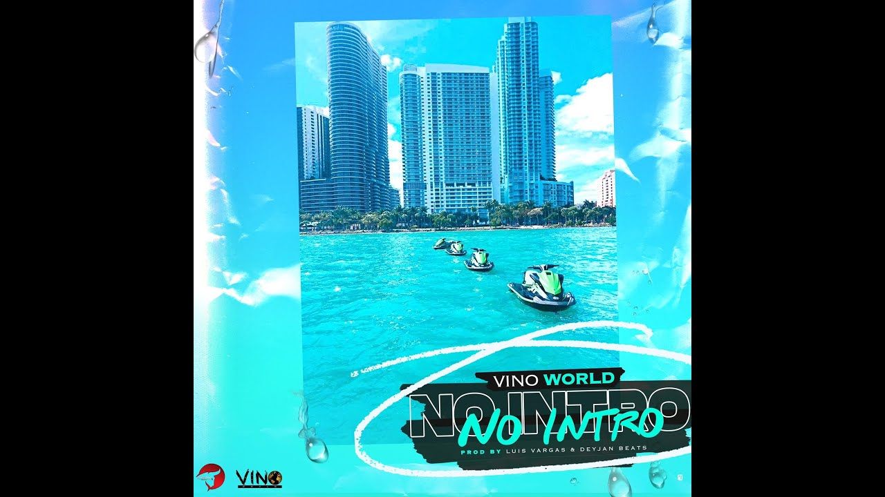 "Vino World Releases New Video Entitled ""No Intro"""