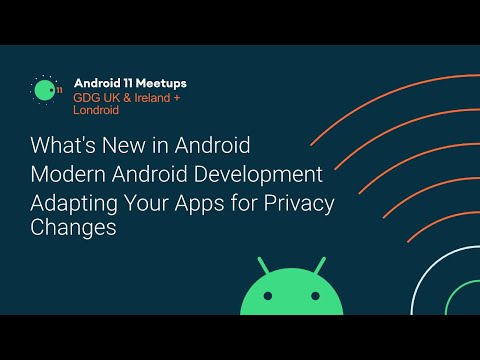Android 11 Meetup - GDG UK/Ireland & Londroid (with Chet Haase, Ben Weiss and Yacine Rezgui)