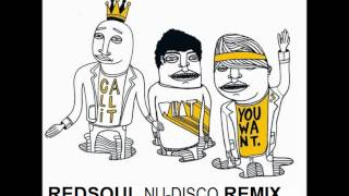 Foster The People - Call It What You Want -  RedSoul Nu-Disco Remix