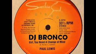 PAUL LEWIS * GIRL YOU NEED A CHANGE OF MIND