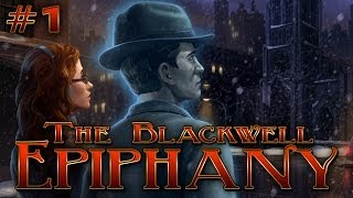 Blackwell Epiphany (Ep. 1 - A New Case)