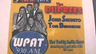 THE ORIGINAL DUPREES THE REAL STORY  WPAT RADIO TEDDY SMITH 2014 NYC J PETRECCA PROD