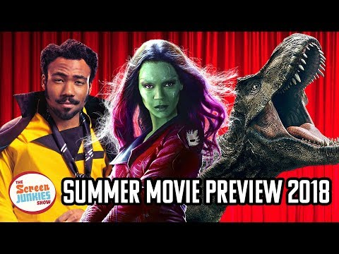 2018 Summer Movie Preview - Everything You Need To Know