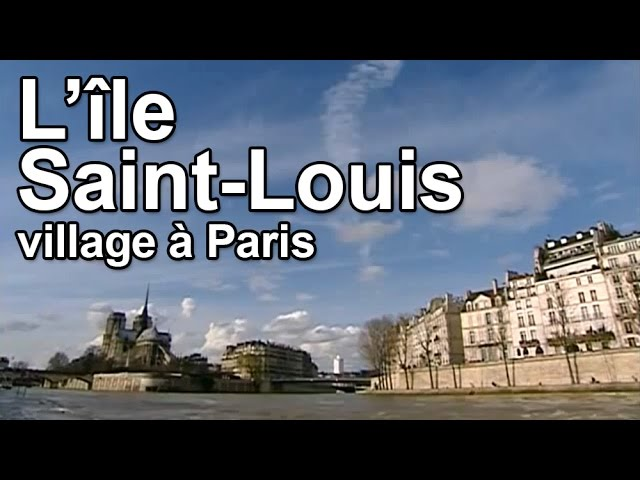 L'Île Saint-Louis : village à Paris #1