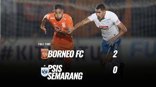 [Pekan 8] Cuplikan Pertandingan Borneo FC vs PSIS Semarang, 10 Juli 2019