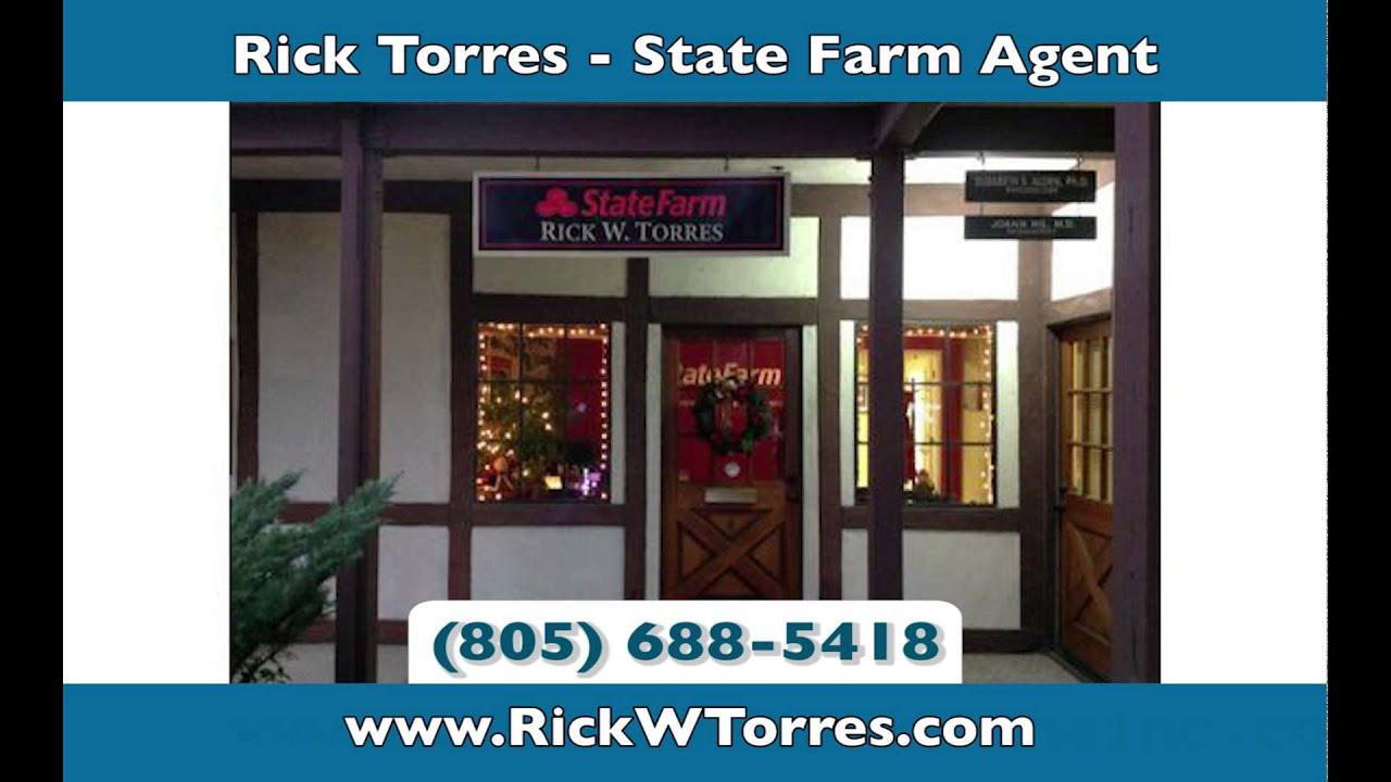Rick Torres State Farm Agent Insurance Solvang Youtube