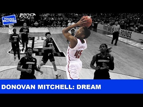 How Donovan Mitchell Continues To Dream Big