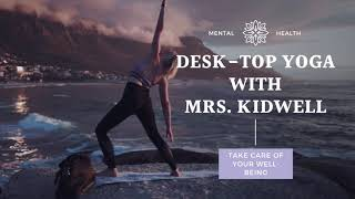 Desk Top Yoga with Mrs  Kidwell Vol  1