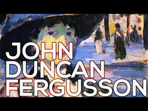 John Duncan Fergusson: A collection of 223 works (HD)