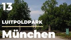 Deine.München.Tour - Luitpoldpark