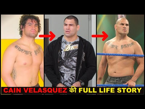 CAIN VELASQUEZ BIOGRAPHY IN HINDI 2019 | CAIN VELASQUEZ FULL LIFE STORY IN HINDI 2019