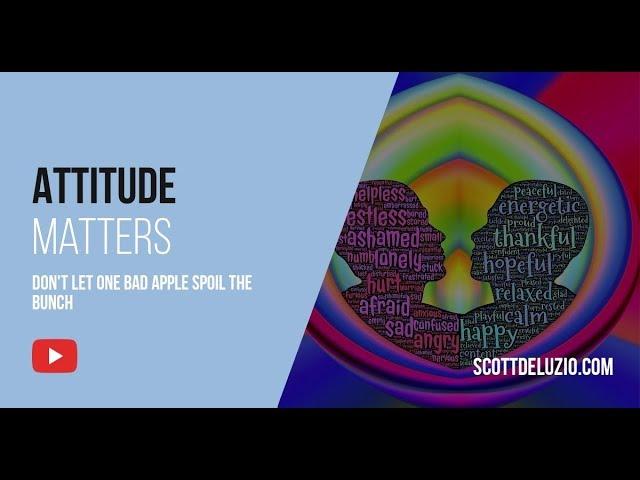 009 - Attitude Matters