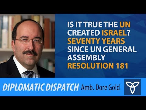 Is It True the UN Created Israel? Seventy years since UN General Assembly Resolution 181