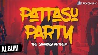 Pattasu Party The Sivakasi Anthem Album Song | Diwali Special | Vicky | TrendMusic