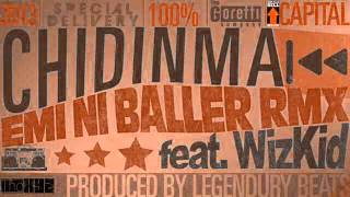 Chidinma Ft Wizkid - Emi Ni Baller Remix (NEW 2013)