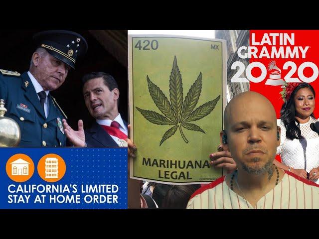Latin Grammy 2020, Legalizan marihuana en México, Cienfuegos LIBERADO, entre otras noticias - EAM