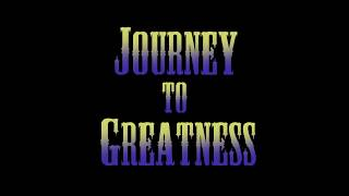 Journey to Greatness: Ep. 4 - Finale!