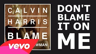 Calvin Harris feat. John Newman - Blame (Lyrics)
