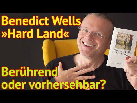 Benedict Wells: Hard Land – Hat der Autor die Bestsellerformel entdeckt?