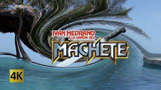 Ivan Medrano y La Banda Del Machete  - Cumbias Clásicas 4K