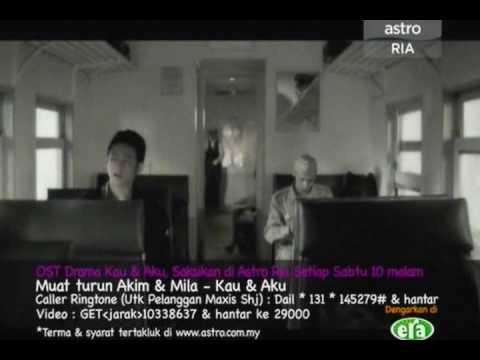 Akim & Mila - Kau Dan Aku