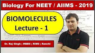BIOMOLECULES Lecture - 1 For NEET / AIIMS - 2019