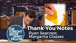 Thank You Notes: Ryan Seacrest, Margarita Glasses