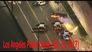Los Angeles Police Chase 05, 25, 2017