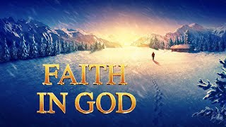 "Gospel Movie Trailer | What Is True Faith in God? | ""Faith in God"""
