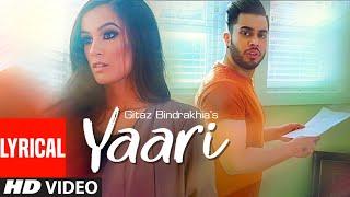 Yaari Gitaz Bindrakhia (Lyrical Song) Intense, Navi Ferozpurwala | Latest Punjabi Songs 2019