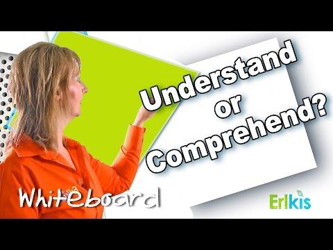 English Vocabulary: UNDERSTAND or COMPREHEND?