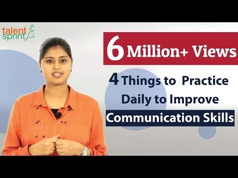 4 Things to Practice daily to Improve Communication Skills | Communication Tips | TalentSprint