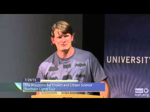 WPT University Place: The Wisconsin Bat Project and Citizen Science