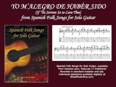 Yo m'alegro de habèr sido (If 'Tis Sorrow So to Love Thee), for solo guitar