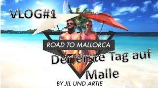 RoadToGlory goes Mallorca - Vlog #1 - Der erste Tag auf Malle