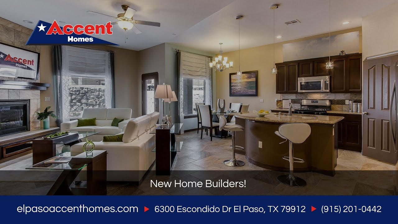 New home builders accent homes el paso tx youtube for New construction homes in el paso tx
