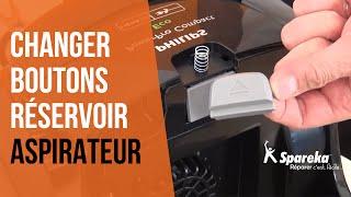 Comment réparer votre aspirateur - Remplacer le bouton du réservoir ?