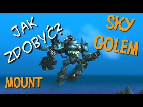 Jak zdobyć - Sky Golem mount (World of Warcraft)