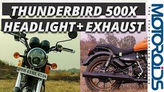 ThunderBird 500X Headlight Spread and Exhaust Sound