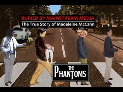 Richard D Hall - The Phantoms FULL Documentary -  Madeleine McCann Mystery