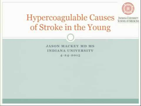 Hypercoagulable Causes of Stroke in the Young