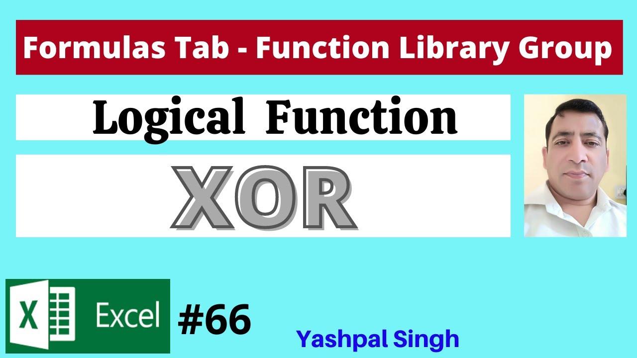 XOR Logical Function in Formulas Tab   MS Excel 20   ysgyan tech ...