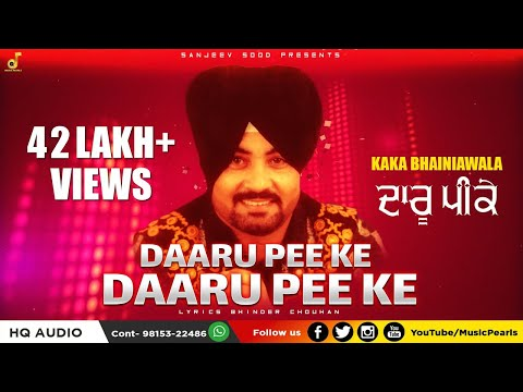 Daru Peke,Daru Peke / Full Audio Song /Kaka Bhainiya Wala/MUSIC PEARLS/