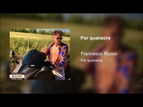 FRANCESCO RUSSO - POR QUANECRE