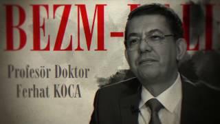 Bezm-i Alim 25.Bölüm - Prof Dr. Ferhat Koca